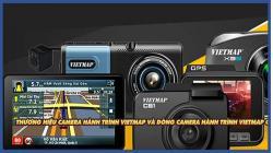 Thương hiệu Vietmap với camera hành trình, màn hình DVD dùng có tốt không?